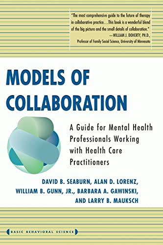 9780465075157: Models Of Collaboration (Basic Behavioral Science)