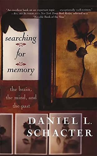9780465075522: Searching For Memory: The Brain, The Mind, And The Past