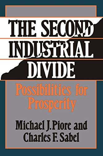 9780465075614: The Second Industrial Divide: Possibilities For Prosperity