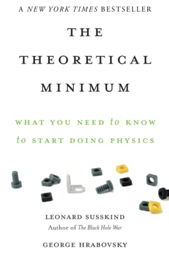 9780465075683: Theoretical Minimum: What You Need to Know to Start Doing Physics