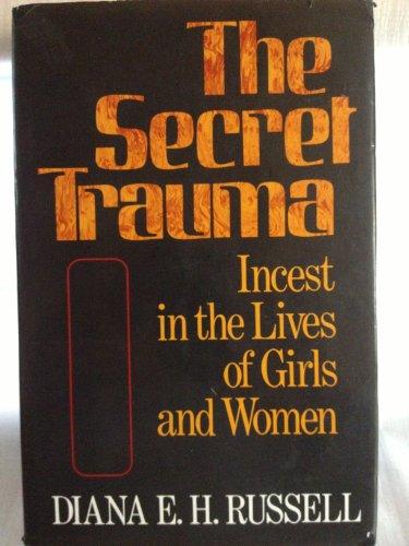9780465075959: Secret Trauma