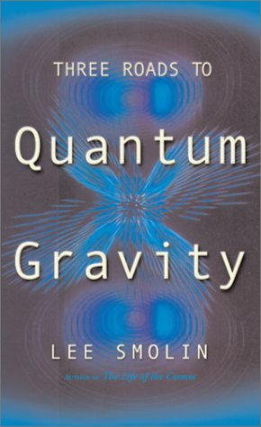 9780465078356: Three Roads To Quantum Gravity (Science Masters)