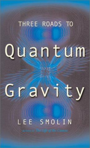 9780465078356: Three Roads To Quantum Gravity (Science Masters Series)