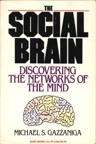 9780465078516: The Social Brain: Discovering the Networks of the Mind