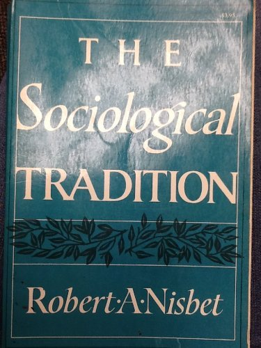 9780465079520: Sociological Tradition Pap