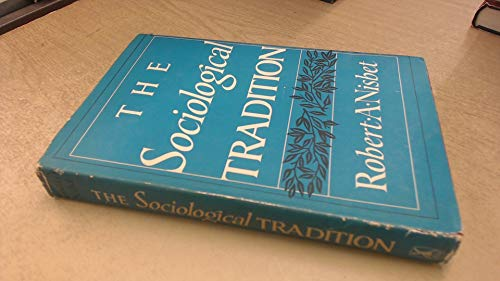 9780465079537: Sociological Tradition