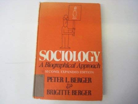 9780465079858: Sociology: A Biographical Approach
