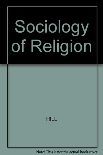 9780465080397: A Sociology of Religion