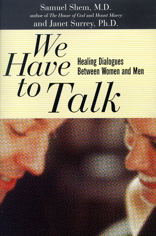 9780465080632: We Have To Talk: Healing Dialogues Between Women And Men
