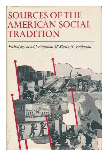 Sources of Amer Soc Traditon: Rothman