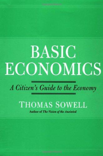 9780465081387: Basic Economics: A Citizen's Guide to the Economy