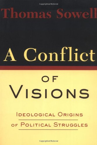 9780465081424: A Conflict of Visions