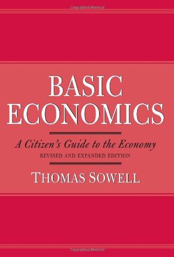 9780465081455: Basic Economics A Citizen's Guide to the Economy