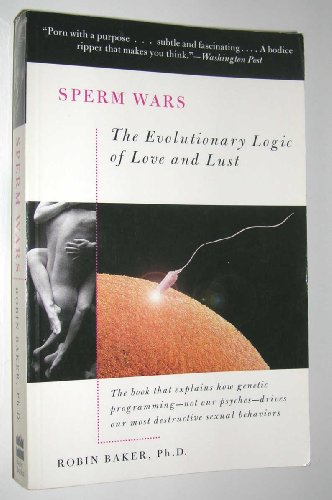 9780465081806: Sperm Wars: The Science of Sex