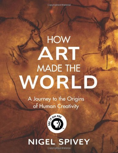 9780465081820: How Art Made the World