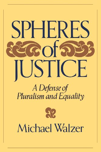 9780465081899: Spheres Of Justice: A Defense of Pluralism and Equality