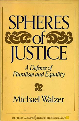 9780465081912: Spheres of Justice