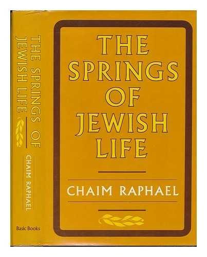 9780465081929: Springs Of Jewish Life