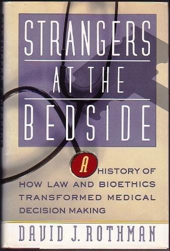 9780465082094: Strangers At The Bedside