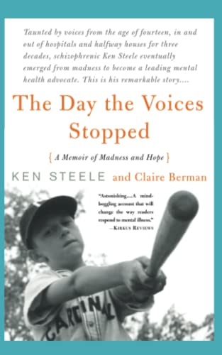 9780465082278: The Day The Voices Stopped: A Memoir of Madness and Hope