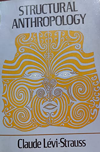 9780465082285: Structural Anthropology: 001