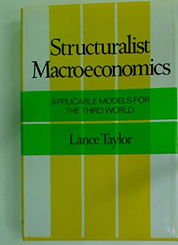 9780465082391: Structuralist Macroeconomics