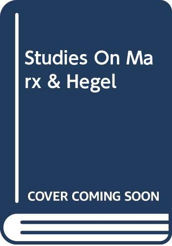 9780465082841: Studies On Marx & Hegel