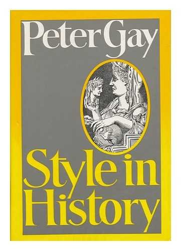 9780465083046: Style In History