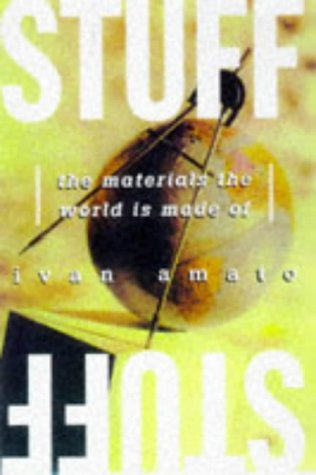 9780465083282: Stuff: The Materials the World Is Made of