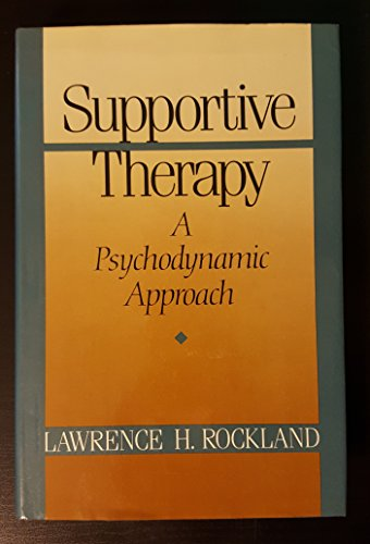 9780465083374: Supportive Therapy: Psychodynamic Approach