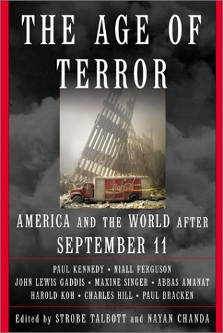 THE AGE OF TERROR : America and: Edited By Strobe