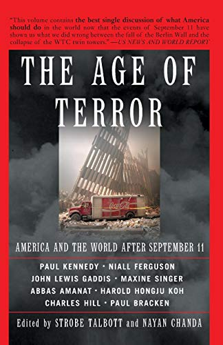 9780465083572: The Age Of Terror: America And The World After September 11
