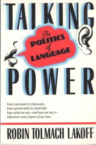 9780465083596: Talking Power: The Politics Of Language
