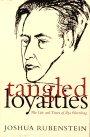 9780465083862: Tangled Loyalties: The Life And Times Of Ilya Ehrenburg