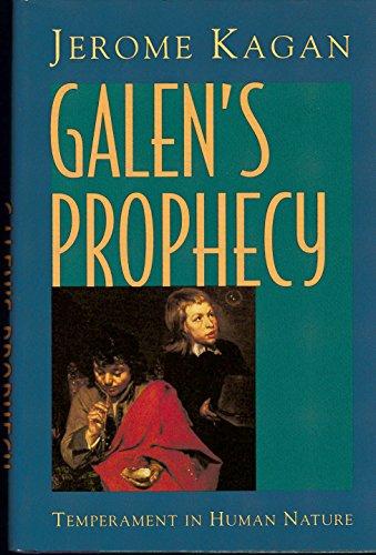 9780465084050: Galen's Prophecy: Temperament in Human Nature