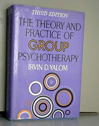 9780465084470: Theory And Practice Of Group Therapy, 3d Ed.