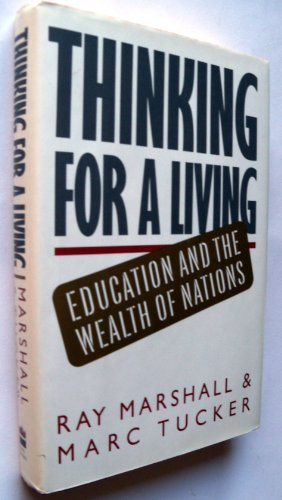 9780465085552: Thinking For A Living: Education And The Wealth Of Nations