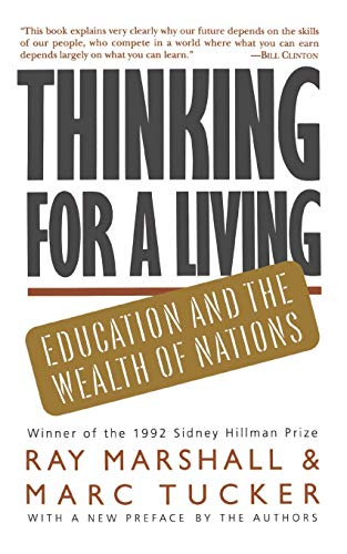 9780465085576: Thinking For A Living: Education And The Wealth Of Nations
