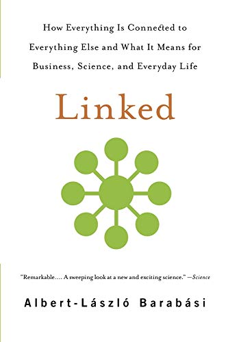 9780465085736: Linked: How Everything Is Connected to Everything Else and What It Means for Business, Science, and Everyday Life