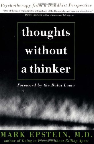 9780465085859: Thoughts Without A Thinker: Psychotherapy From A Buddhist Perspective