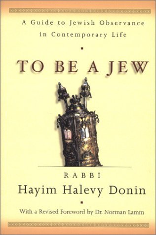 9780465086245: To Be a Jew: A Guide to Jewish Observance in Contemporary Life