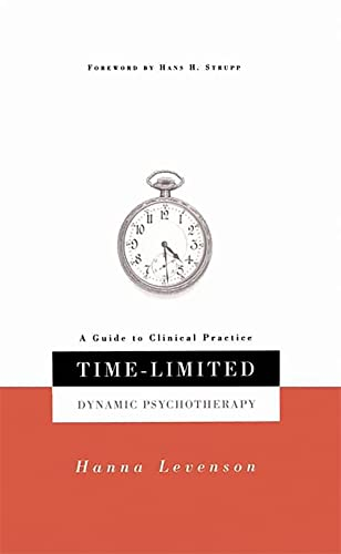 9780465086511: Time-limited Dynamic Psychotherapy: A Guide To Clinical Practice