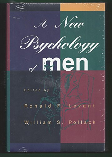 9780465086566: New Psychology of Men