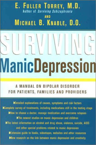 9780465086634: Surviving Manic Depression: A Manual on Bipolar Disorder for Patients, Families and Providers