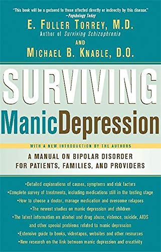 9780465086641: Surviving Manic Depression: A Manual on Bipolar Disorder for Patients, Families, and Providers