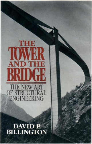 Tower and the Bridge: The New Art of Structural Engineering