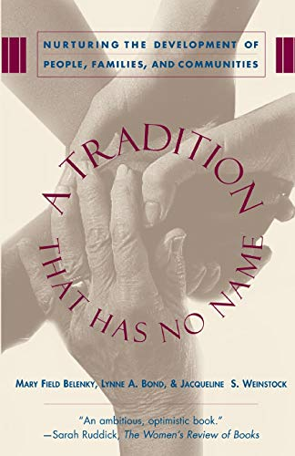 9780465086818: A Tradition That Has No Name: Nurturing the Development of People, Families, and Communities
