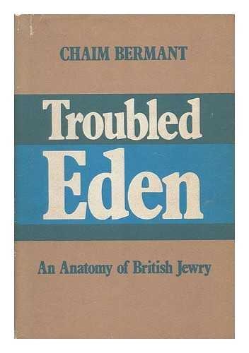 9780465087518: Troubled Eden: An Anatomy of British Jewry