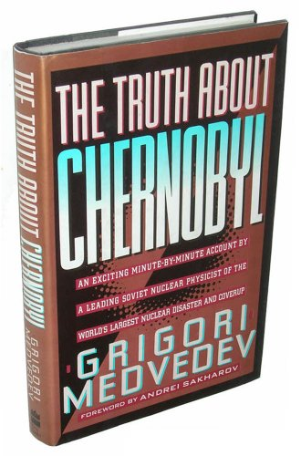 9780465087754: Truth About Chernobyl