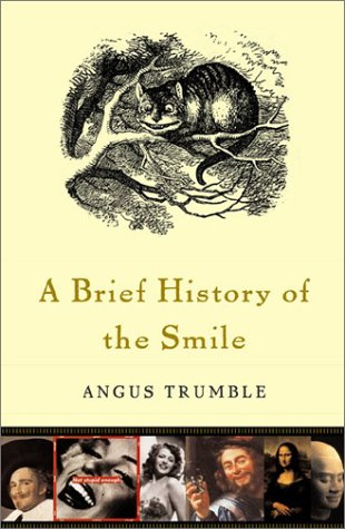 9780465087778: A Brief History Of The Smile